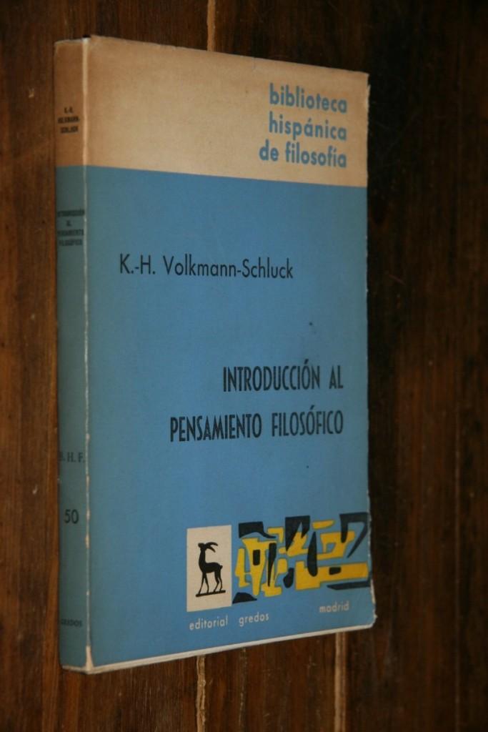 k-h-volkmann-schluck-introduccion-al-pensamiento-filosofico-5331-MLA4370983796_052013-F